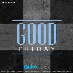Quick Forex wishes everyone #GoodFriday...!!  Visit www.quickforex.in for all kinds of #travel & #currency related requirements. #Todaysdeal #dealsfortoday #exchangemoney #India #forex #foreigntrip #luxurytravel #bestrates #Hotels #ForeignEducation #StudyAbroad #karolbagh #good #bad #plan #trip #place #todaysdeal #flyAerotech #privatejets #Luxurytravel #wiretransfer #explore #festivewishes #indianculture #traditions #Christ #Jesus #Christians #crucifixion #Bible #passion