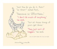 Tao of Pooh Quotes Photos. Posters, Prints and Wallpapers Tao of Pooh Quotes Tao Of Pooh Quotes, Winnie The Pooh Quotes, Life Quotes, Sweet Quotes, Disney Quotes, Tao Te Ching, Quote Of The Week, Taoism, Yoga Quotes