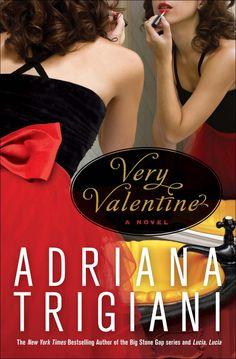 The Valentine Series by Adriana Trigiani