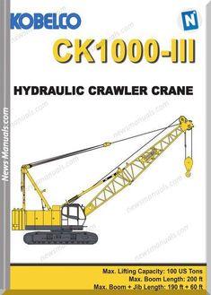 31 best crawler crane images in 2019 crawler crane, heavydownload kobelco hydraulic crawler crane ck1000 iii spec book online pdf and problems system pump,
