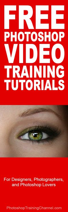 Free Photoshop video training http://photoshoptrainingchannel.com