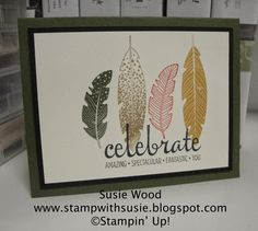 Stampin' Up!- A clean & simple cards using- 'Four Feathers' & 'Fabulous Four'!!