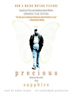 Precious (Based on the novel Push) by Sapphire - Available through #overdrive and through the OCPL catalog
