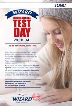 WIZARD ASSIS - Escola de Idiomas: 28/11/2014 - WIZARD INTERNATIONAL TEST DAY - TOEIC...