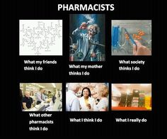 Wait that looks like my store in the bottom right. Pharmacy Student, Pharmacy Humor, Awesome Quotes, Best Quotes, Funny Quotes, Becoming A Pharmacist, Choosing A Major, Funny Chemistry, Medical Jokes