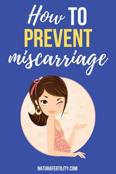 How to prevent miscarriage, when to conceive, how to conceive, how to conceive quickly, fertility, tips trying to conceive, conceiving, trying to conceive diet, ways to conceive, tips to conceive, tips for conceiving, conceiving tips, fertility diet, to conceive, before conceiving, fertility tip, holistic fertility, ttc trying to conceive, tips on conceiving, fertility help, help conceiving, trying to conceive tips, fertility foods trying to conceive, #TTC #fertility Fertility Help, Natural Fertility, Fertility Diet, Planning To Get Pregnant, Help Getting Pregnant, How To Conceive, Trying To Conceive, Tips On Conceiving, Conception Tips