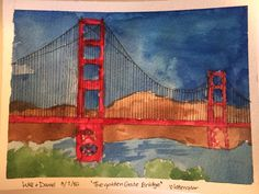 """A watercolor of the """"Golden Gate Bridge"""" that me and my little brother did... ;););) -Daniel"""