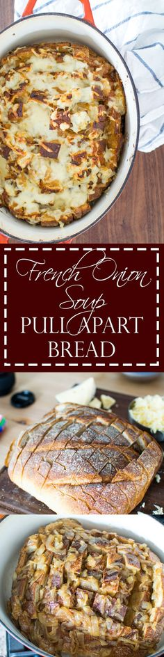 French Onion Soup Pull Apart Bread   Your favorite soup turned into a savory, sweet onion, cheesy, shareable appetizer!