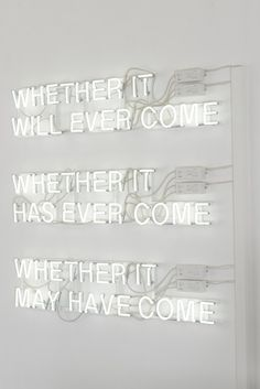Whether it will ever come - neon