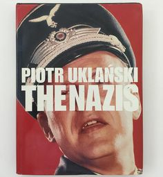 LIVRE PHOTO - THE NAZIS - PIOTR UKLANSKI - 1999