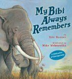 """BOOK REVIEW - MY BIBI ALWAYS REMEMBERS by Toni Buzzeo """"This is a beautifully illustrated story. I love its rhythm (without having rhyme). Tembo is an elephant little ones will relate to - and they'll also celebrate Tembo's love for her mother, aunt, and grandmother."""" Click through to read our full review."""