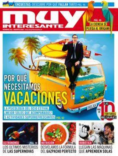 Revista #MuyInteresante 423. ¿Por qué necesitamos #vacaciones?