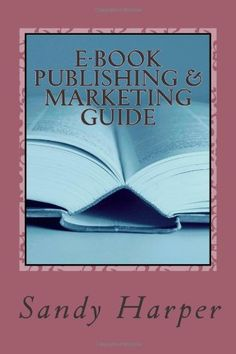 E-BOOK PUBLISHING & MARKETING GUIDE.  If you're a writer who has published a book or not yet, consider creating e-books, because e-books and the devices that read them are the fastest growing sectors in the publishing industry.