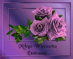 Wierszyki i gify na dobranoc: Gify na dobranoc kwiaty Good Night, Rose, Flowers, Plants, Nighty Night, Have A Good Night, Floral, Roses, Plant