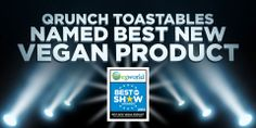 Veg World Names QRUNCH Best of Show at Expo West 2014!