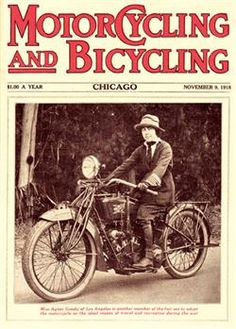 """Motorcycling and Bicycling"" magazine featuring Agnes Goudy on her Excelsior motorcycle in 1918."