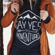 """nice """"Say Yes To Adventure"""" Sweater"""