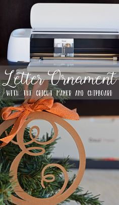Letter Christmas Ornament made with the Cricut Maker machine and Cricut Chipboard PLUS see 5 Maker FAQ #Cricut #CricutMaker #ad