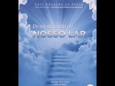 Áudio Livro Espírita Desvendando O Nosso Lar Hdd, Audiobooks, Spirituality, Activities, Films, Authors