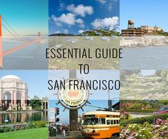 A 3-day essential travel guide to San Francisco