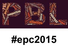 Project Based Learning at Exceptional Practices in Educational Leadership  Conference 2015. #epc2015 ...