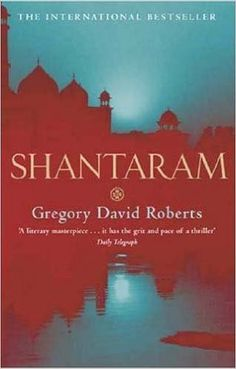 Télécharger ou Lire en Ligne Shantaram Livre Gratuit PDF/ePub - Gregory David Roberts, 'A literary masterpiece . at once erudite and intimate, reflective and funny . it has the grit and pace of a. Gregory David Roberts, David Gregory, Mafia, Got Books, Books To Read, Thriller, Believe, Thing 1, World Of Books