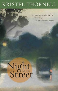 Kristel Thornell -- Night Street