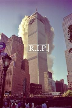 R.I.P: September 11th usa america patriotic new york american flag rip new york city ny september 11 911 sept 11 never forget twin towers 9/11 9-11 world trade center wtc rest in peace r.i.p.