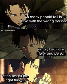 sa sh njerez bien n dashuri me personin e gabuar, thjesht sps personi i gabuar gjithmon thot gjerat e duhura.