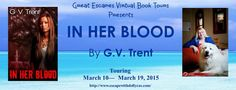 LibriAmoriMiei: Review & Giveaway: In Her Blood by G. V. Trent