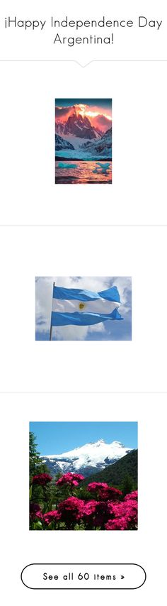 """¡Happy Independence Day Argentina!"" by ailin-prin ❤ liked on Polyvore featuring argentina, backgrounds, home, home decor, wall art, interior wall decor, national park wall art, photographic wall art, panoramic wall art and mounted wall art"