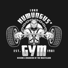 Check out this awesome #Mad #Max #'Lord #Humungus #Gym #Shirt @ https://www.teepublic.com/t-shirt/246958-lord-humungus-gym?aff_store_referral_id=756