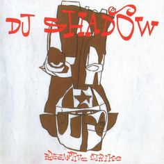 Preemptive Strike: DJ Shadow Preemptive Strike US CD album Dj Shadow, Mobb Deep, A Tribe Called Quest, Hip Hop Albums, Top Albums, Trip Hop, Cd Album, Debut Album, Tomorrow Will Be Better