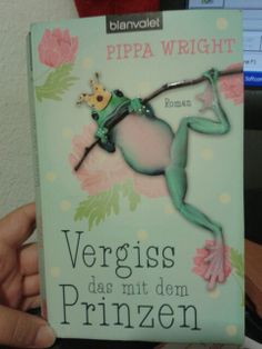 Pippa Wright Vergiss das mit dem Prinzen book girly Girly, Reading, Cover, Books, Left Out, Lady Like, Livros, Girly Girl, Word Reading