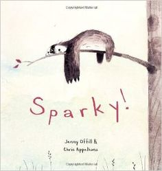 When Sparky, a sloth, arrives in the mail the main character tries to get Sparky to play games, perform tricks and eat snacks.  Sparky does not participate in any of these things.  He is content laying a tree.  In the end, this character learns that to appreciate Sparky for who he is.   Sometimes we need to accept others for who they are and not try to change them.