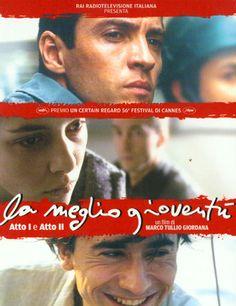 La Meglio Gioventu 1 & 2 (2003) Director: Marco Tullio Giordana Casts: Luigi Lo Cascio, Alessio Boni, Sonia Bergamasco, Jasmine Trinca,...