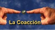 Conoce las implicaciones de la coacción. http://articulos.corentt.com/la-coaccion/