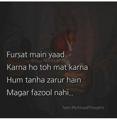 Fuzool samajh kar hi yaad karte hai Shyari Quotes, Funny True Quotes, True Love Quotes, Hurt Quotes, People Quotes, Poetry Quotes, Words Quotes, Life Quotes, Qoutes