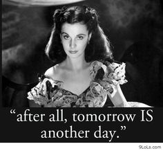 #tomorrow #another #day #gone #with #the #wind