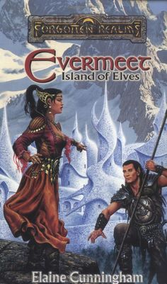 ✿ Evermeet: Island of Elves ~ by Elaine Cunningham ✿