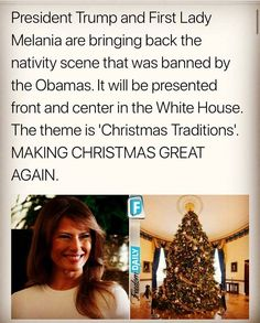 White House Christmas 2017 I don't think any of us knew about that ban.. why didn't that turn on a spotlight? THANK YOU PRESIDENT TRUMP !!