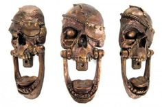 Pirate Skull Door Knocker- will put on my front door so everyone thinks I am a voodoo queen