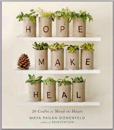 maya*made: HOPE, MAKE, HEAL