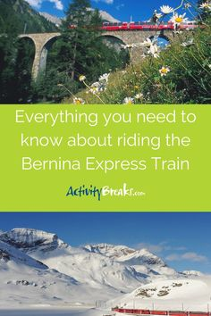 Find out everything you need to know about riding this scenic journey between Italy and Switzerland. Bernina Express, Alps, Need To Know, Switzerland, Everything, Travel Inspiration, Journey, Italy, Train
