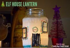 Christmas Activities For Kids - Elf Lantern House