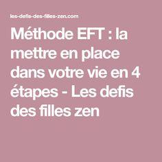 Méthode EFT : la mettre en place dans votre vie en 4 étapes - Les defis des filles zen