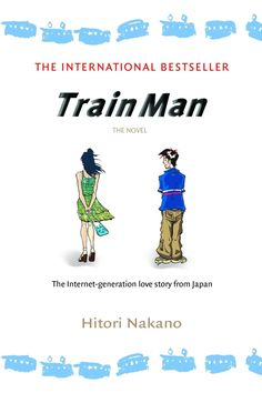 Book annotation not available for this title.Title: Train ManAuthor: Nakano, Hitori/ Elliott, Bonnie (TRN)Publisher: Random House IncPublication Date: of Pages: Type: PAPERBACKLibrary of Congress: 2007275277 Japanese Novels, Online Message, Blockbuster Film, Book Annotation, Romance And Love, Paperback Books, The Help, Love Story, Books To Read