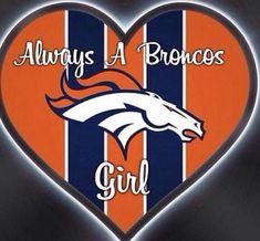 Always A Broncos Girl