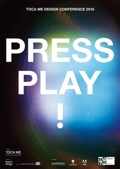 TOCA ME 16 - Press Play! #tocame #tocame16 #pressplay #designconference #munich
