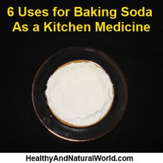 6 Uses for Baking Soda As a Kitchen Medicine